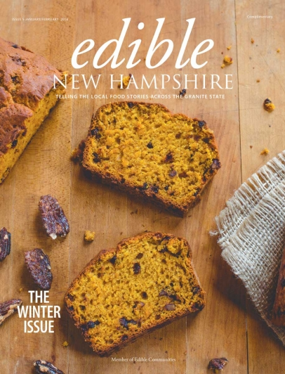 Edible New Hampshire, Issue #5, January/February 2016: The Winter Issue
