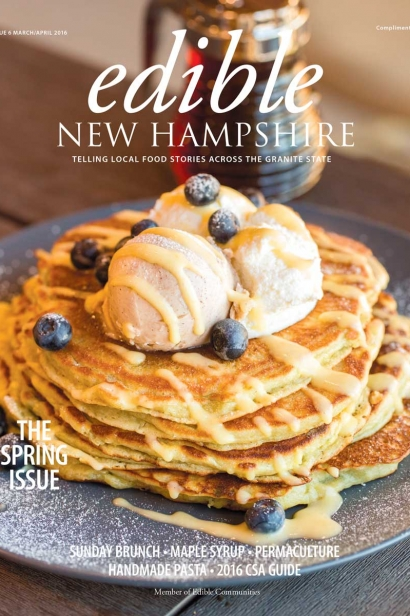 Edible New Hampshire, Issue #6, March/April 2016
