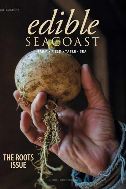 Edible Seacoast, Issue #1, May/June 2015